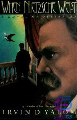 (When Nietzsche Wept)