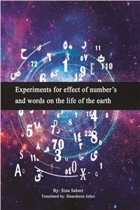 Experiments for effect of numbers and words on the life of the earth